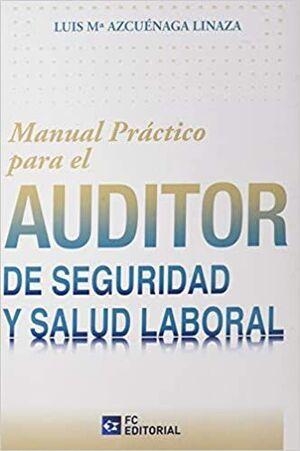 MANUAL PRÁCTICO PARA EL AUDITOR DE SEGURIDAD Y SALUD LABORAL