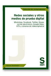 REDES SOCIALES Y OTROS MEDIOS DE PRUEBA DIGITAL