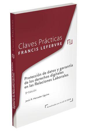 CLAVES PRÁCTICAS PROTECCIÓN DE DATOS Y GARANTÍA DE LOS DERECHOS DIGITALES EN LAS