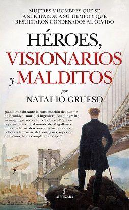 HEROES, VISIONARIOS Y MALDITOS