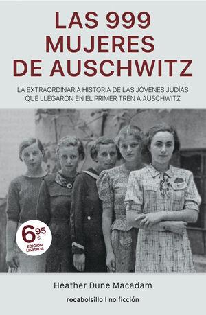 999 MUJERES DE AUSCHWITZ, LAS (TAPA FLEX)