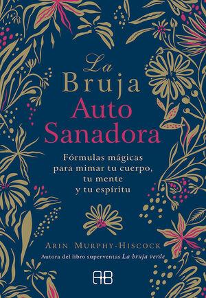 LA BRUJA AUTOSANADORA (E-BOOK)