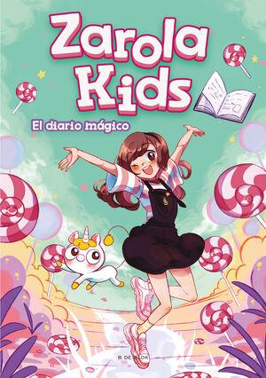 EL DIARIO MAGICO (ZAROLA KIDS)