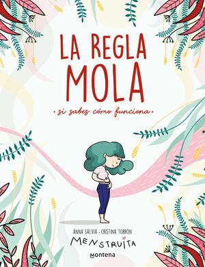 REGLA MOLA (SI SABES COMO FUNCIONA), LA