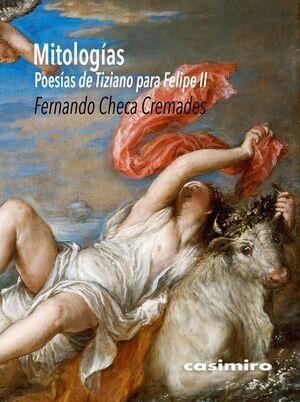 MITOLOGÍAS. LAS POESÍAS DE TIZIANO PARA FELIPE II
