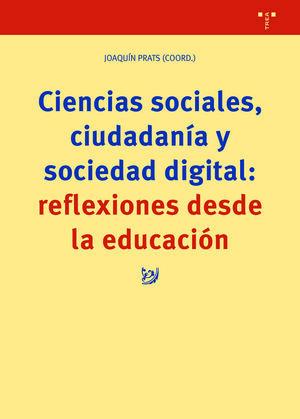 CIENCIAS SOCIALES, CIUDADANÍA Y SOCIEDAD DIGITAL: REFLEXIONES DESDE