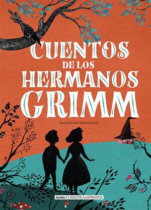 CUENTOS DE LOS HERMANOS GRIMM (NUEVA EDICION 2021)