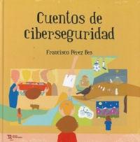 CUENTOS DE CIBERSEGURIDAD