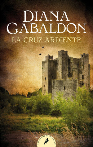 LA CRUZ ARDIENTE (SAGA OUTLANDER 5)