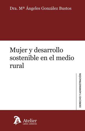MUJER Y DESARROLLO SOSTENIBLE EN EL MEDIO RURAL