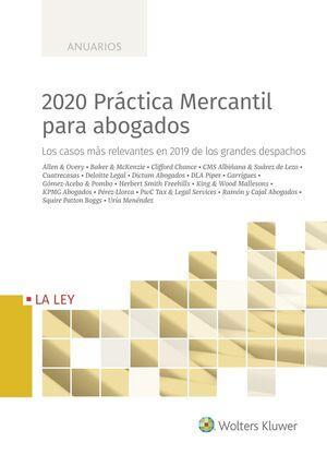2020 PRÁCTICA MERCANTIL PARA ABOGADOS, 1ª EDICIÓN