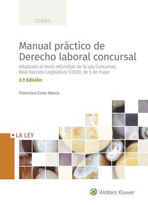 MANUAL PRÁCTICO DE DERECHO LABORAL CONCURSAL (3.ª EDICIÓN)