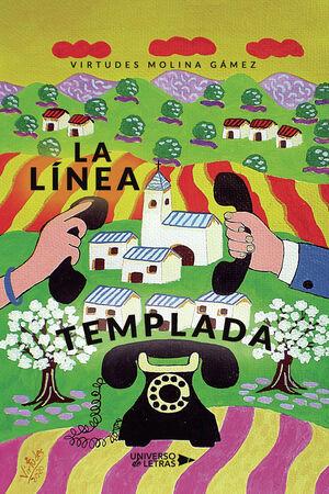 LA LÍNEA TEMPLADA