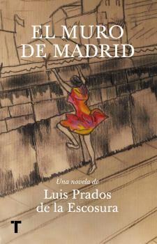 EL MURO DE MADRID