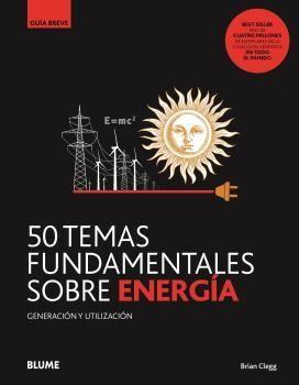 GB. 50 TEMAS FUNDAMENTALES SOBRE ENERGÍA
