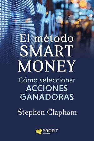 METODO SMART MONEY, EL