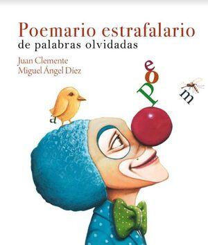 POEMARIO ESTRAFALARIO DE PALABRAS OLVIDADAS