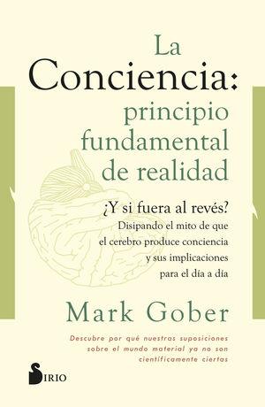 CONCIENCIA: PRINCIPIO FUNDAMENTAL DE REALIDAD