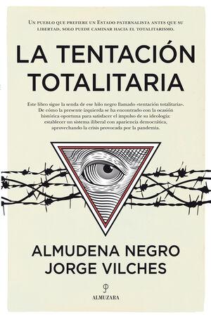 LA TENTACION TOTALITARIA