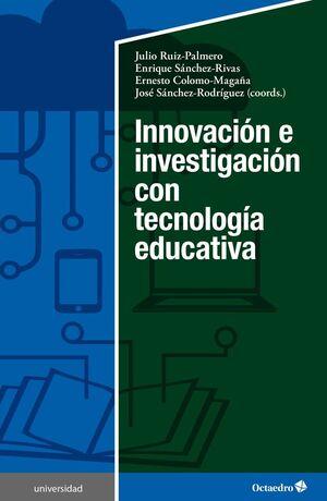 INNOVACIÓN E INVESTIGACIÓN CON TECNOLOGÍA EDUCATIVA