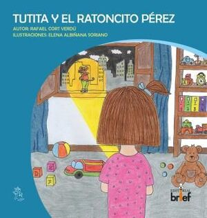TUTITA Y EL RATONCITO PÉREZ
