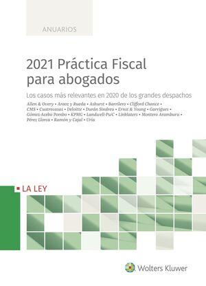 2021 PRÁCTICA FISCAL PARA ABOGADOS
