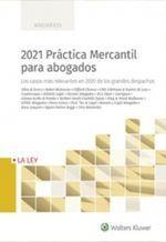 2021 PRÁCTICA MERCANTIL PARA ABOGADOS