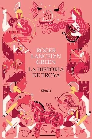 LA HISTORIA DE TROYA