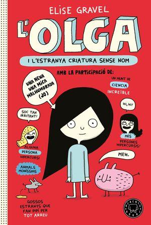 OLGA I L´ESTRANYA CRIATURA SENSE NOM