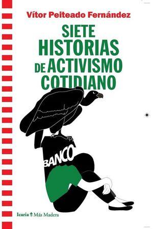 SIETE HISTORIAS DE ACTIVISMO COTIDIANO