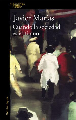 CUANDO LA SOCIEDAD ES EL TIRANO
