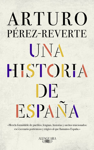 HISTORIA DE ESPAÑA, UNA