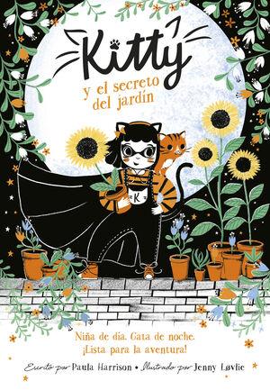 KITTY Y EL SECRETO DEL JARDÍN (=^KITTY^=)