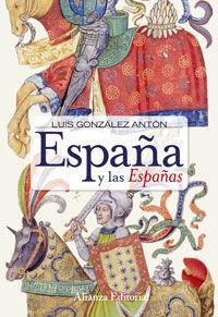 ESPAÑA Y LAS ESPAÑAS