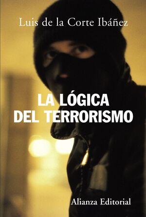 LA LÓGICA DEL TERRORISMO