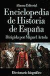 ENCICLOPEDIA DE HISTORIA DE ESPAÑA (IV). DICCIONARIO BIOGRÁFICO