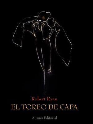 EL TOREO DE CAPA