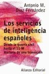 LOS SERVICIOS DE INTELIGENCIA ESPAÑOLES