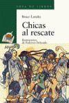 CHICAS AL RESCATE