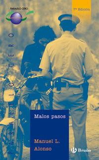 MALOS PASOS