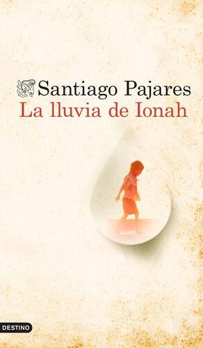 LA LLUVIA DE IONAH
