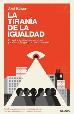 LA TIRANÍA DE LA IGUALDAD