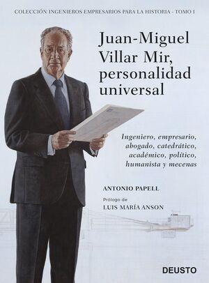 JUAN-MIGUEL VILLAR MIR, PERSONALIDAD UNIVERSAL