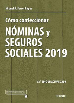 COMO CONFECCIONAR NOMINAS Y SEGUROS SOCIALES 2019