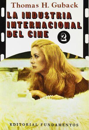 LA INDUSTRIA INTERNACIONAL DEL CINE. VOL. II