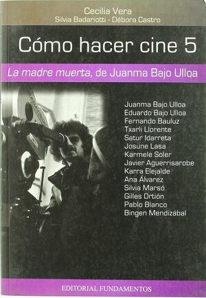 CÓMO HACER CINE 5