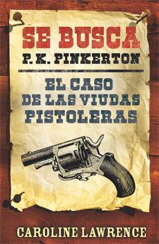 EL CASO DE LAS VIUDAS PISTOLERAS