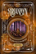 ARIANWYN 2. LA SOLITUD D'UNA BRUIXA