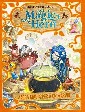 MAGIC HERO 3. MASSA MÀGIA PER A EN MARVIN