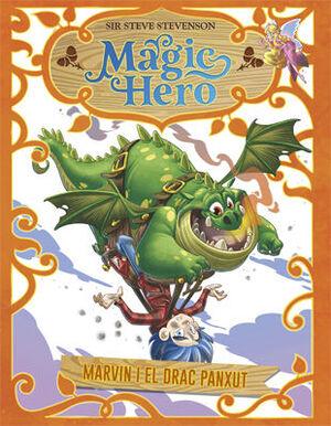 MAGIC HERO 4. MARVIN I EL DRAC PANXUT
